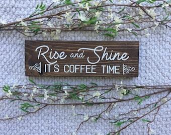Coffee Sign - coffee bar - rise and shine