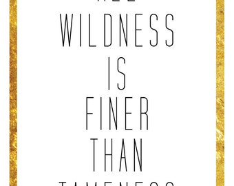 John Muir Wildness Quote Print