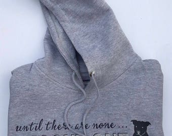 S Until there are none Hooded Sweatshirt