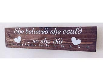 She believed she could ...so she did - 12 hook Indian Rosewood stained medal hanger/display