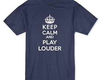 Keep Calm and Play Louder Men's Royal Blue T-shirt