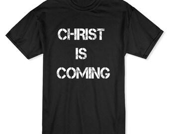 Christ Is Coming My Church My Faith Men's Black T-shirt