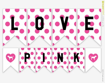 Pink Love Pink Polka Dots Victoria Secret Themed Banner A to Z / Instant Digital Download