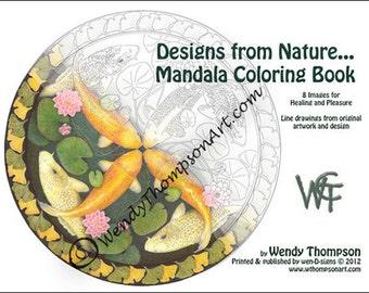 MANDALA COLORING BOOK ~ Original Nature Mandala series, meditational, healing art, medicinal properties & mandala instructions