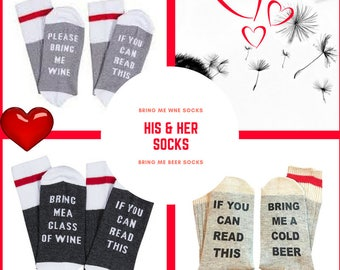 Wine and Beer Socks - If You Can Read This!