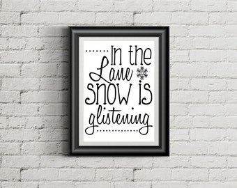 Christmas Digital Print, In the Lane Snow is Glistening Digital Print, Holiday Home Decor, Holiday Digital Print, Christmas Wall Art