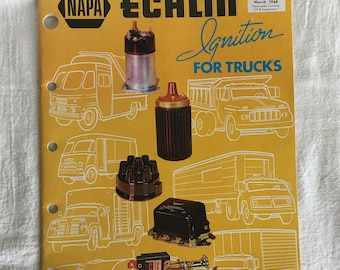 Vintage Truck Part Catalog, NAPA ECHLIN Ignition for Trucks, Weatherly 512, Ignitions, Switches, Flashers