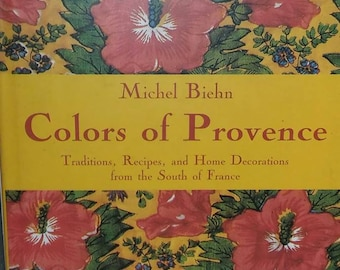 Colors of Provence, by Michel Biehn.  2006