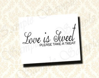 Liebe ist süß Bitte nehmen Sie ein Genuss-Zeichen - druckbare Hochzeit Candy Bar Schild, Dessert Tisch Zeichen, Candy Buffet Zeichen 5 x 7 und 8 X 10-200