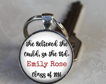 She Believed She Could, So She Did, Customized Pendant, Necklace or Key Chain - Graduation, Name, Date - Graduation Gift, Custom Gift