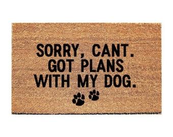 Plans with my Dog Doormat - Dog Door Mat - Funny Doormat - Funny Doormats - Welcome Mat - Goldendoodle Doormat - Funny Mat - Quote Doormat