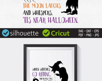 Halloween Saying Svg When Witches Go Riding And Black Cats Are Seen  Download Cuttable Halloween Design