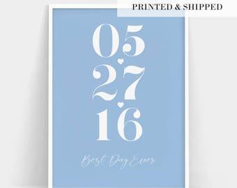 Best Day Ever Print, Best Day Print, Wedding Date Gift, Personalized Wedding Gift, Personalised Anniversary Gift, Best Day Gift