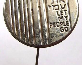 """LETMY PEOPLE GO Judaica vintage Israeli """"Let My People Go"""" lapel pin"""