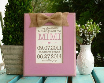 My greatest blessings, Personalized Gift for Nana, Mother's Day gift for Mimi, Family Birthdates, Gift for Mom from Grandkids, Mom gift