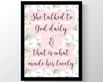 She Talked To God Daily - Jesus - Jesus Print - Inspirational - Cheap home Decor - Cheap Office Decor - Wall Print - 8x10 photo print