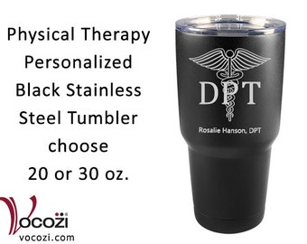 Doctor of Physical Therapy DPT Vacuum Insulated Black Stainless Steel Tumbler Physical Therapist Gift