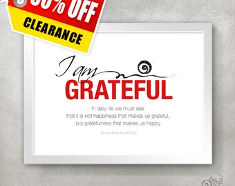 Teacher Appreciation Gift / Thank You Gift / I AM GRATEFUL Inspirational Quote Print / Gratitude  /  // 5x7 / 8x10