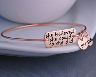 High School Graduation Gift, She Believed She Could So She Did Bracelet, College Graduation Jewelry Gift Rose Gold Jewelry,
