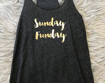 SALE- Sunday Funday Large//  Brunch top // Gym tank// Bachelorette Racerback Tank Top Gold Foil // super bowl // football