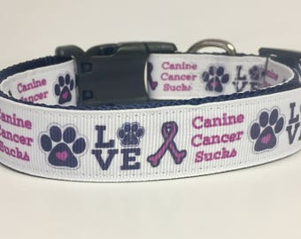 "Canine Cancer Sucks Dog Collar 5/8"" 1"" 3/4"" widths, Dog Gift, Awareness, Cancer Ribbon, Pet,"