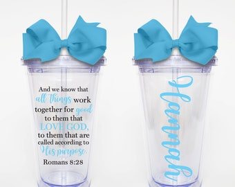 And We Know That All Things Work Together For Good, Romans 8:28, Scripture verse - Acrylic Tumbler Personalized Cup