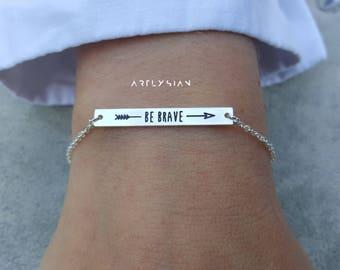 Be brave bracelet, brave bracelet, be brave jewelry, strength bracelet, mantra bracelet, arrow bracelet, bravery jewelry, survivor bracelet