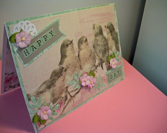 Happy Day card, Handmade Greeting Card featuring birds singing in pink and green.