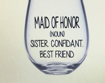 Maid of honor gift. Maid of honor gift wine glass. Moh gift. Moh wine glass. Maid of honor gift ideas.