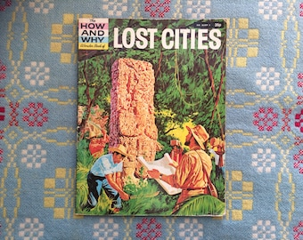 The How and Why Wonder Book of Lost Cities - 1970s Vintage Children's Book