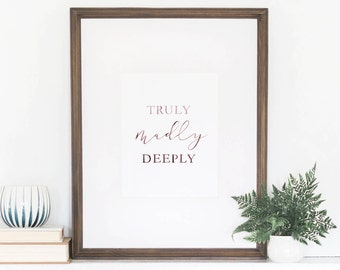 Truly, Madly, Deeply Print, Valentine's Day Print, Love Art Print, Watercolor Art Print, Watercolor Lettering, Wall Art Quote, 8x10 Print