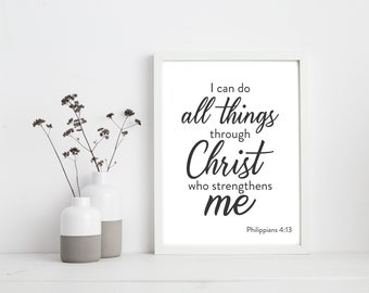 I Can Do All Things Through Christ Who Strengthens Me | Bible Quote Art | Philippians Home Decor | Philippians 4:13
