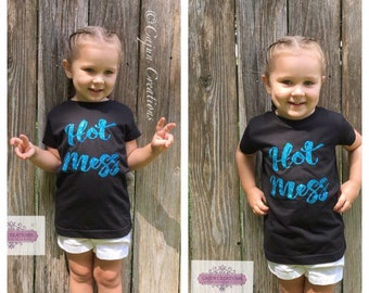 Glitter shirt, Girl toddler clothing, Hot Mess, toddler girl, girl clothing, girls shirts, cute girl, custom kids, graphic tees for girls
