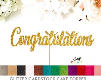 Congratulations Cake Topper, Congrats Cake Topper, Graduation Cake Topper, Engagement Cake Topper, Job Promotion, Anniversary, Glitter