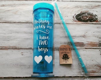Mom of boys water bottle - Mom of boys tumbler, nothing scares me, boy mom water bottle,boy mom tumbler, personalized water bottle, mom gift
