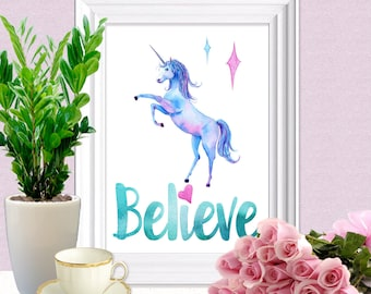 Believe Unicorn Printable Wall Art, Printable Quote, Motivational Art, Instant Download Printable Art, Childs Room, Any Room Art, 8x10 Print