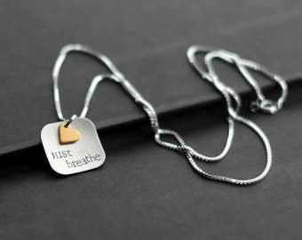 Just Breathe Necklace, Hand Stamped Sterling Silver Necklace, Gold Heart Charm, Square Pendant, Relax, Inspirational Jewelry, Yoga Jewelry