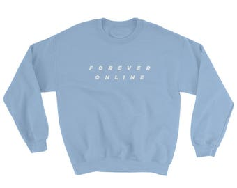 Forever Online Aesthetic Glitch Text Vaporwave Sweatshirt For Gamers