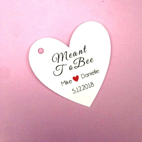 Meant to be Love Wedding Party Favors with custom name, heart , custom tags, gift tags, favor tags, thank you tags, party favors,