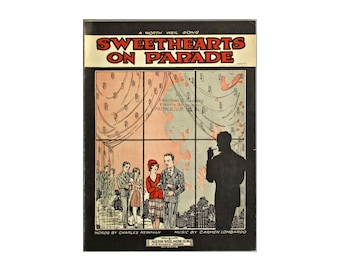 Vintage Sweethearts on Parade Sheet Music 1928 Piano Voice Worth Weil