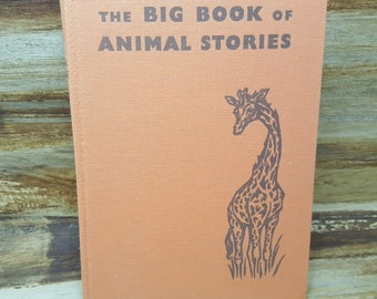 The Big Book Of Animal Stories, 1961, vintage kids book