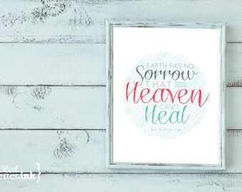Wall Art - Earth Has No Sorrow That Heaven Can't Heal (Revelation 21:4) 8x10 print