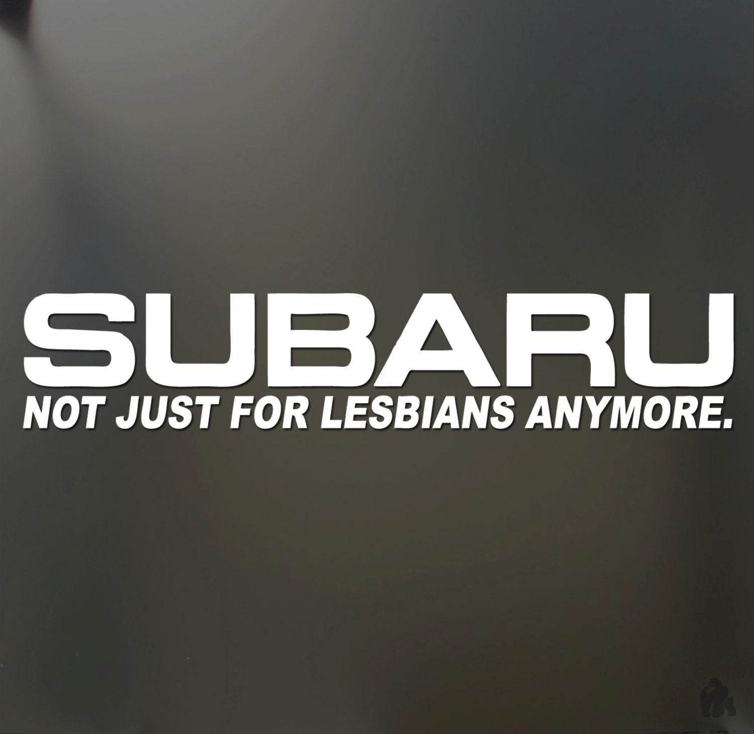 Subaru not just for lesbians anymore sticker Funny JDM race car window gay  decal
