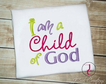 Child of God Shirt -  Infant Baby Gown, Coming Home Outfit, I am a Child of God, Church Clothes, Religious Shirt, Church Shirt, LDS, Mormon