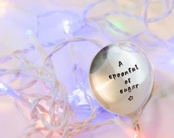 A Spoonful of Sugar - Hand Stamped Engraved Spoon - Vintage Teaspoon