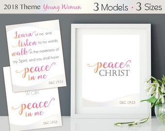 """2018 Theme YW, 2018 LDS Mutual Theme """"Peace in Christ"""" Poster in 4 Sizes Doctrine & Covenants 19:23 Scripture Printable Young Women"""