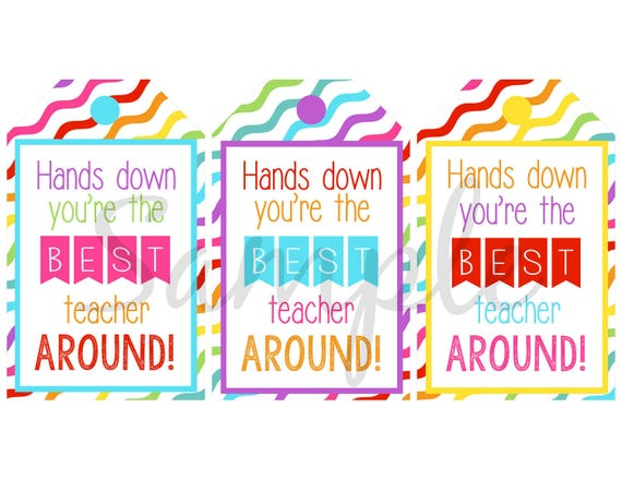 Persnickety image inside hands down you re the best teacher around free printable