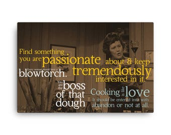 Julia Child Quotes Motivational Kitchen Wall Art Canvas Gift Foodie Cook Chef Fan 24x36
