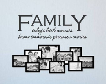 Family Photos Wall Decal | Family Wall Decal | FAMILY today's little moments | Family Quotes | Living Room Decor | Wall Sticker CE61