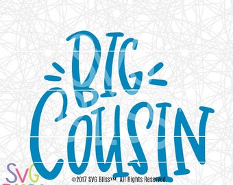 Big Cousin SVG, Kids, Cute, Boy, Handlettered, Original, Family, DXF, Cut File, Cricut & Silhouette Compatible Design, Digital Download File